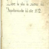 Libro de acuerdos del Ayuntamiento de Cutanda del año 1872.