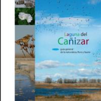 Laguna del Cañizar. Guía general de la naturaleza, flora y fauna