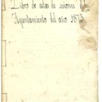 Libro de  acuerdos del Ayuntamiento de Cutanda del año 1873.